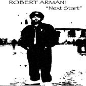 Play & Download Next Start by Robert Armani | Napster