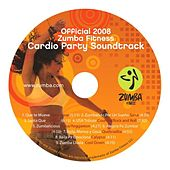 Play & Download Zumba Fitness Cardio Party Soundtrack by ZUMBA | Napster