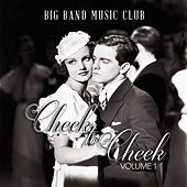 Play & Download Big Band Music Club: Cheek to Cheek, Vol. 1 by Various Artists | Napster