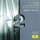 Play & Download Bach, J.S.: Great Organ Works by Helmut Walcha | Napster
