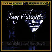 Play & Download Late Night Jazz N' Blues Greats by Jimmy | Napster