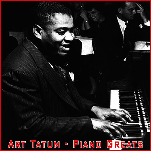 Piano Greats by Art Tatum