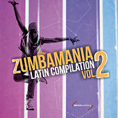 Play & Download Zumbamania Latin Compilation Vol. 2 by Various Artists | Napster