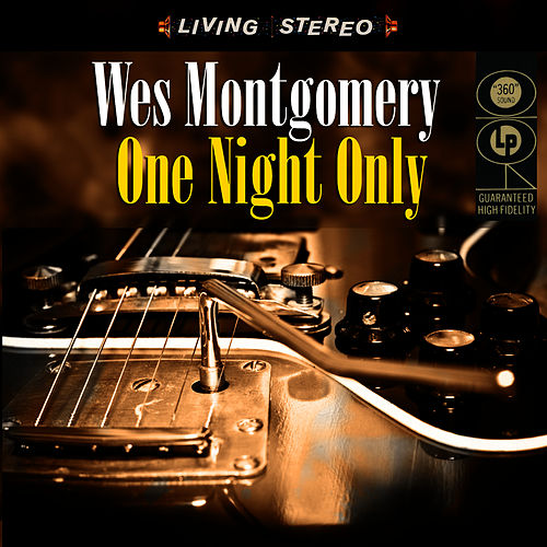 Play & Download One Night Only by Wes Montgomery | Napster