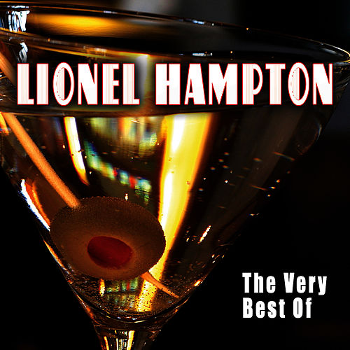 The Very Best Of by Lionel Hampton