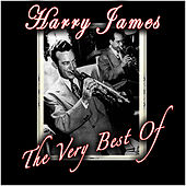 The Very Best Of by Harry James