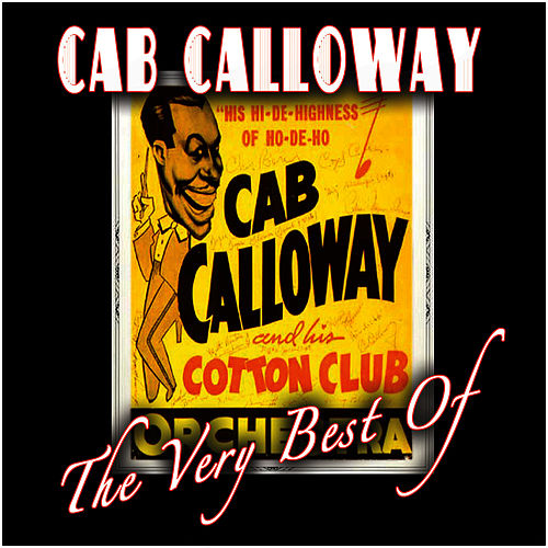 The Very Best Of by Cab Calloway