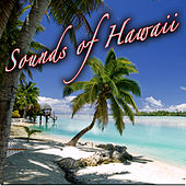 Play & Download The Sounds Of Hawaii by The Hawaiian Rainbow Ensemble | Napster