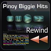 Play & Download Pinoy Biggie Hits Rewind by Various Artists | Napster