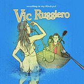 Play & Download Something In My Blindspot by Vic Ruggiero | Napster