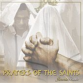 Prayers of the Saints by Jimmie Black
