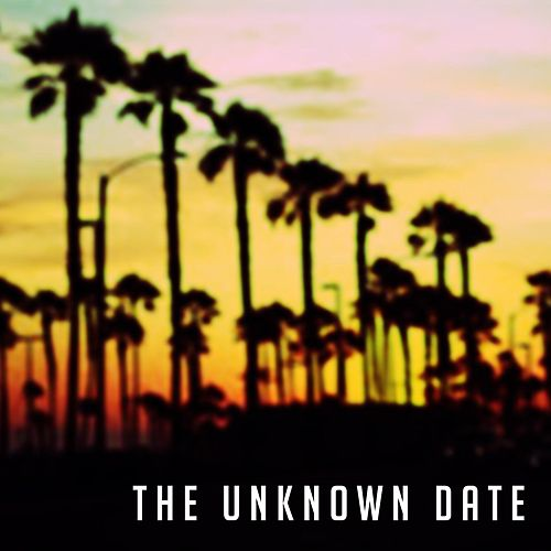 The Unknown Date by James Hype!