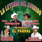Play & Download La Leyenda Del Corrido Recordando El Parral by Various Artists | Napster