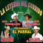 Play & Download La Leyenda Del Corrido Recordando El Parral by Various Artists | Napster