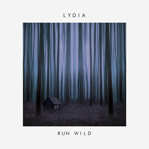 Play & Download Run Wild by Lydia | Napster