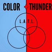 Play & Download L . A . T . L . by Color | Napster