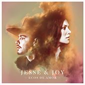 Play & Download Ecos de Amor by Jesse & Joy | Napster