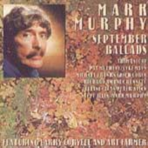 Play & Download September Ballads by Mark Murphy | Napster
