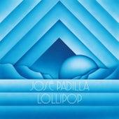 Play & Download Lollipop by Jose Padilla | Napster