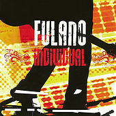 Play & Download Individual by Fulano | Napster