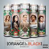 Play & Download Orange Is The New Black Seasons 2 & 3 by Various Artists | Napster