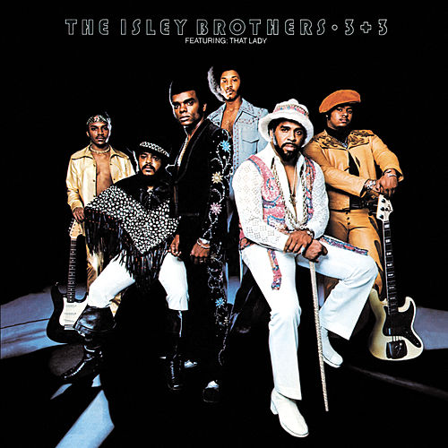 3+3 by The Isley Brothers