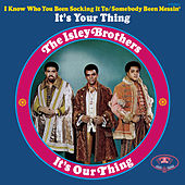 It's Our Thing von The Isley Brothers