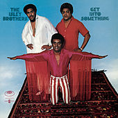 Get Into Something by The Isley Brothers