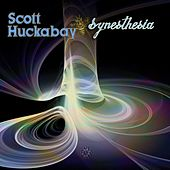 Play & Download Synesthesia by Scott Huckabay | Napster