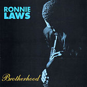 Brotherhood by Ronnie Laws