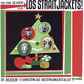 Tis The Season For Los Straitjackets by Los Straitjackets