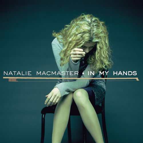Play & Download In My Hands by Natalie MacMaster | Napster
