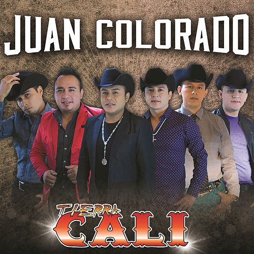 Play & Download Juan Colorado by Tierra Cali | Napster