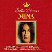 Play & Download Mina, Golden Selections by Mina | Napster