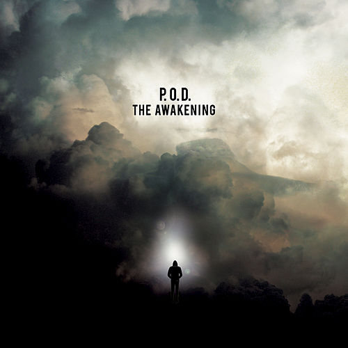 Play & Download The Awakening by P.O.D. | Napster
