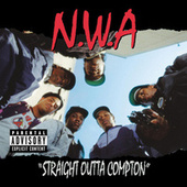 Play & Download Straight Outta Compton by N.W.A | Napster