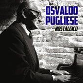 Nostálgico by Osvaldo Pugliese