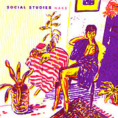 Play & Download Wake by Social Studies | Napster