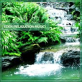 Play & Download Eden (Relaxation Music) by Various Artists | Napster