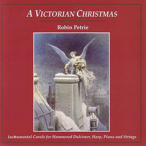 Play & Download A Victorian Christmas: Instrumental... by Robin Petrie | Napster