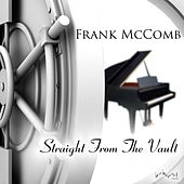 Play & Download Straight from the Vault by Frank McComb | Napster