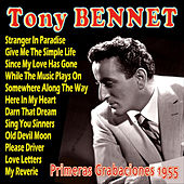 Play & Download Tony Bennett Primeras Grabaciones 1955 by Tony Bennett | Napster