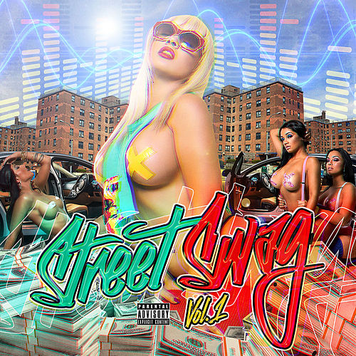 Street Swag, Vol. 1 by Various Artists