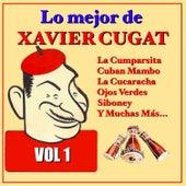 Play & Download Lo Mejor de Xavier Cugat Vol.1 by Xavier Cugat | Napster