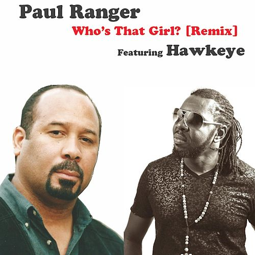 Who's That Girl? (Remix) by Paul Ranger