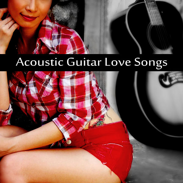 Book Of Love Cover Acoustic : Acoustic guitar love songs romantic music for by