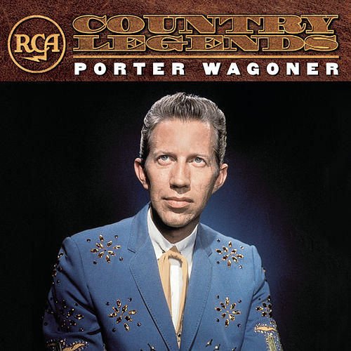 Play & Download RCA Country Legends by Porter Wagoner | Napster