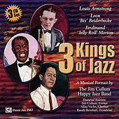 3 Kings Of Jazz: The Music Of Louis Armstrong, Bix Beiderbecke and Jelly Roll Morton by Jim Cullum