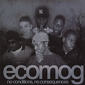 No Conditions, No Consequences by Ecomog