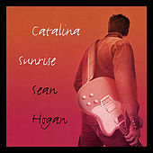 Play & Download Catalina Sunrise by Sean Hogan | Napster